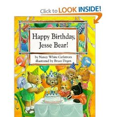 Happy Birthday, Jesse Bear!, written by Nancy White Carlstrom, illustrated by Bruce Degen
