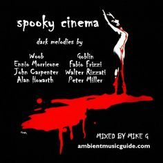 """Check out """"Spooky Cinema compiled and mixed by Mike G"""" by Mike G :: Ambient Music Guide on Mixcloud"""