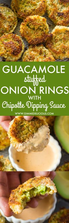 Baked Guacamole Stuffed Onion Rings with Chipotle Dipping Sauce (Video) (1)
