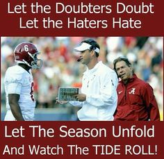 I think this has been Saban's permanent face this year. But I ❤️ some Bama football! Crimson Tide Football, Alabama Crimson Tide, Alabama Football Pictures, College Football Coaches, Football Baby, Football Season, Paul Bear Bryant, Bama Fever, Quotes About Haters