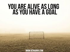 Do you have a goal !?