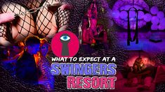 What to Expect at a Swingers Resort | Adults-Only Lifestyle Vacation Tips Foam Party, Dance Lessons, Best Resorts, Adults Only, Pole Dancing, Night Club, Exotic, Neon Signs, Vacation