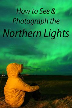 Northern lights hunting and photography guide for beginners based on personal experience in Iceland