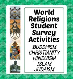 Five surveys about five major world religions to assess how much students already know about each one. The religions are: Buddhism, Christianity, Hinduism, Islam, and Judaism.  These surveys make great group/class activity but they could be done individually as well.