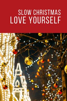 Celebrate the 12 days of Christmas! An invitation for you to love yourself, and give yourself the gift of a slow Christmas #christmas #christmasjoy #12daysofchristmas
