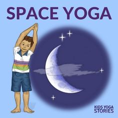 Outer Space Yoga and Books - Learn about the solar system through children's books and yoga poses for kids. Pretend to be the sun, the moon, and a comet!