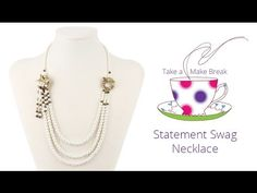Statement Swag Necklace | Take a Make Break with Debbie - YouTube