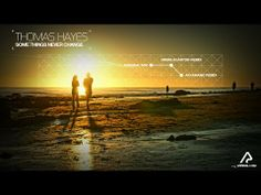 Thomas Hayes - Some Things Never Change (Original Mix) [Arrival]