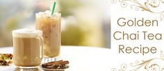 Chai Tea Recipe with a touch of Golden...