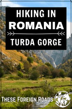 Hiking in Romania - These Foreign Roads - Turda Gorge Romania is one of the most beautiful gorges we have ever seen. An easy hike for some, and can be extended based on how long and hard you want to hike for. This hike in Romania is a must do. Travel Guides, Travel Tips, Budget Travel, Travel Advice, Places To Travel, Travel Destinations, Beach Trip, Beach Travel, Romania Travel
