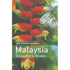 The Rough Guide to Malaysia, Singapore  Brunei 5 - http://malaysiamegatravel.com/the-rough-guide-to-malaysia-singapore-brunei-5/