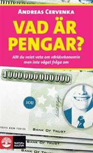 Vad är pengar? : allt du velat veta om världsekonomin men inte vågat fråga om unibet casino http://gamesonlineweb.com/casino