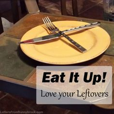 "Do you use leftovers, or do they get lost in the back of the fridge? Frugal living means learning to ""use it up,"" but that doesn't have to mean boring."