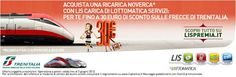 E' arrivato LIS PREMIA!  Ricarica la tua Extended SIM con LIS CARICA di Lottomatica Servizi: per te fino a 30€ di sconto sulle Frecce di Trenitalia.  Info e regolamento su www.lispremia.it