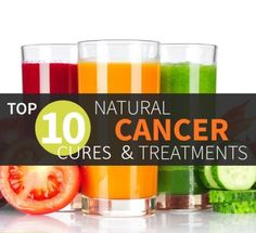 Top 10 Natural Cancer Cures and Treatments