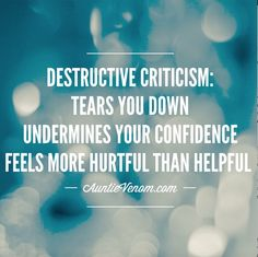 Destructive Criticism
