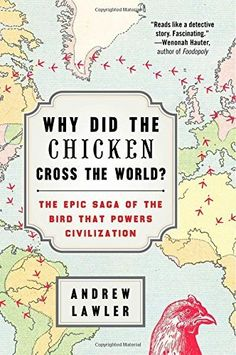 """""""It's an age-old question with a twist, and the answer is a lot more complicated than you might think. Andrew Lawler provides a stellar examination of the bird that spread to nearly every civilization in the world — and explains how that same bird allowed these civilizations to spread. The chicken's omnipresence in both historic and modern society is nothing if not baffling, and Lawler illustrates that brilliantly."""""""