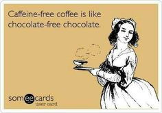 Caffeine-free coffee is like chocolate-free chocolate!  Come to Bagels and Bites Cafe in Brighton, MI for all of your bagel and coffee needs! Feel free to call (810) 220-2333 or visit our website www.bagelsandbites.com for more information!