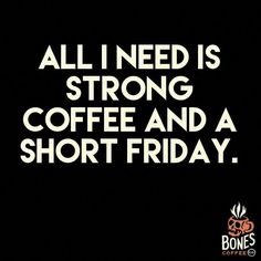 We offer hand roasted to order coffee. We guarantee our coffee to always be fresh. Our High Voltage coffee is the strongest coffee on the planet. Coffee Wine, Coffee Talk, Coffee Is Life, I Love Coffee, My Coffee, Morning Coffee, Coffee Shop, Coffee Lovers, Happy Coffee