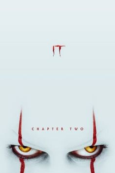 Watch It Chapter Two online. 27 years after overcoming the malevolent supernatural entity Pennywise, the former members of the Losers' Club, who have grown up and moved away from Derry, are brought back together by a devastating phone call. Jay Ryan, James Mcavoy, Jessica Chastain, John Wick, Bill Hader, Xavier Dolan, Two Movies, Movies 2019, Movies Free