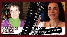 Cambio de agujas: Milagros Martín (1ª parte)