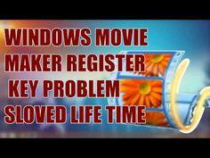(670) Window Live Movie Maker Register Or Serial Key Problem Sloved - YouTube