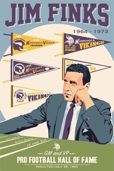 Jim Finks, Vikings poster artwork for the US Bank Stadium Collection by Steve Thomas. Minnesota Vikings Football, Equipo Minnesota Vikings, Vikings Stadium, Best Football Team, Football Art, Sports Art, Sports Logos, Viking Hall, Vikings 2