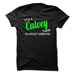 Calvey thing understand ST420 - #shirt for women #funny hoodie. SIMILAR ITEMS => https://www.sunfrog.com/Names/Calvey-thing-understand-ST420.html?68278