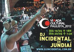 Dj Incidental em Jundiaí!