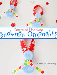 A Little Pinch of Perfect: Kid Craft: Snowman Christmas Ornament with Recycled Milk Caps