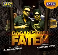Download Fateh Gagan Sidhu Mp3 Song a is a brand new Punjabi song. The song is running on top these days. The song sung by Gagan Sidhu.This is Love Song Play Punjabi Music Online Hd quality Without Sign Up.