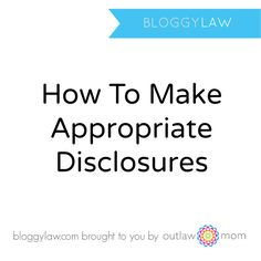 Blogger Disclosure Examples and Tips