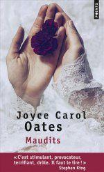 Maudits de Joyce Carol Oates