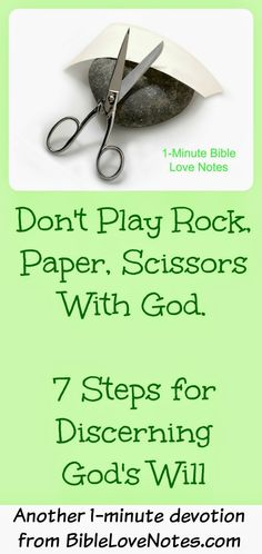 """7 Steps for discerning God's Will so you aren't just playing """"Rock, Paper, Scissors"""" with yourself"""