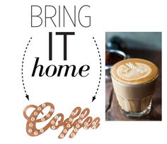 """Bring It Home: Coffee Marquee Sign"" by polyvore-editorial ❤ liked on Polyvore featuring interior, interiors, interior design, home, home decor, interior decorating, Dot & Bo, Joes and bringithome"