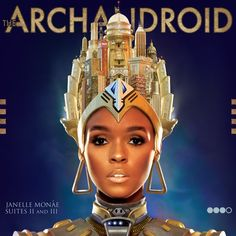 Janelle Monáe - The ArchAndroid Suites II and III (2010)