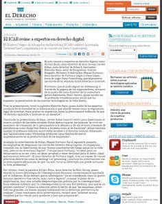 El Derecho, del Grupo Francis Lefebvre, redactó una crónica sobre el evento 'Internet Law' que tuvo lugar en Barcelona y en el que participé como ponente.