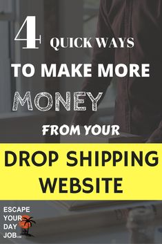In this strategy packed article, Travis from EscapeYourDayJob.com shows you 4 easy to implement tactics that can increase your profits from your drop shipping business. http://escapeyourdayjob.com/4-ways-to-make-more-money-from-your-drop-shipping-site/