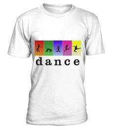 Dance with color  #gift #idea #shirt #image #funny #campingshirt #new
