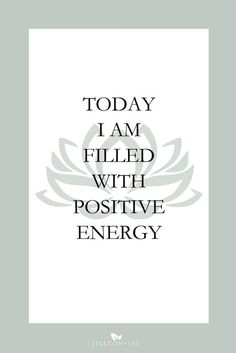 """25 AFFIRMATIONS TO START YOUR DAY IN A POSITIVE WAY 