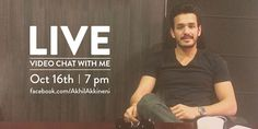 #Akhil - Live video Chat Facebook and Q&A on Twitter