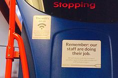 Bus warning that staff are just doing their job. Emotional Labourers. http://richardcoyne.com/2014/11/08/emotional-labourers/