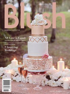 Blush flowers are exactly what I want! Blush Magazine Cover:: Rose Gold Wedding Cake::Style Cakes