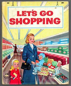 1958 Wonder Book - Lets Go Shopping
