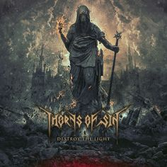 Front cover artwork  Thorns of Sin // Destroy The Light (USA)  More artworks at www.3mmi.org