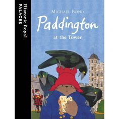 Paddington at the Tower - Historic Royal Palaces online gift shop Up King, Online Gift Shop, Tower Of London, Bedtime Stories, British History, Book Collection, Historian, Kids Christmas, Childrens Books
