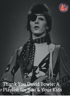 Thank You David Bowie: A Playlist for You & Your Kids I Don T Know, David Bowie, Pop Culture, Anna, Parenting, Music, Movie Posters, Kids, Musica