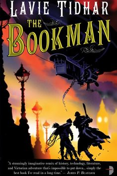 The Bookman series and milady de winter camera obscura   The Bookman - Lavie Tidhar