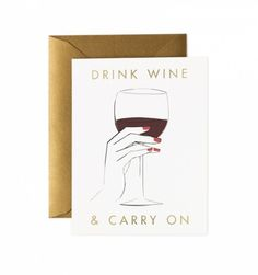 Drink Wine & Carry On Greeting Card by Garance Doré, $3.83