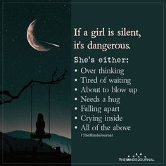 If A Girl Is Silent, It& Dangerous The post If A Girl Is Silent, It& Dangerous & Zitate appeared first on Relationship goals . Crush Quotes, Mood Quotes, Girl Quotes, Positive Quotes, Meaningful Quotes, Inspirational Quotes, Silent Quotes, Heartbroken Quotes, Health Quotes